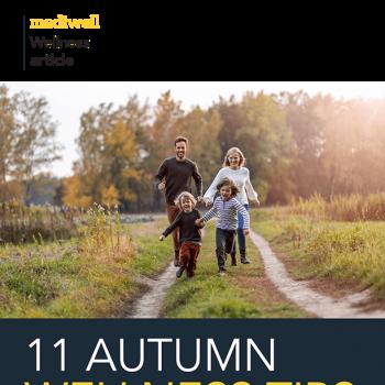 11 Autumn Wellness Tips